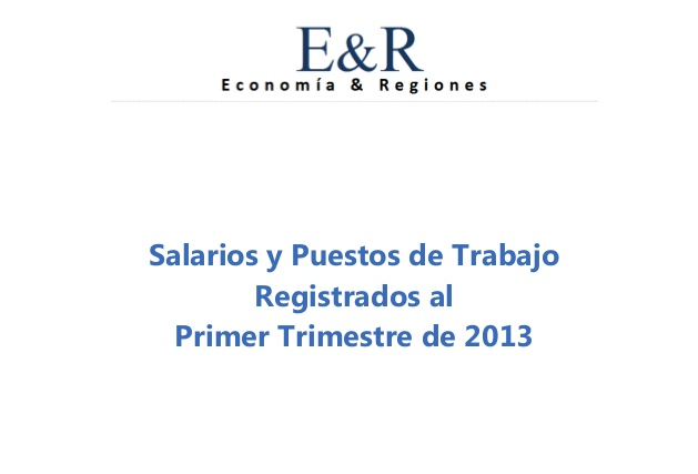 Informe Salarios 1er. Trimestre 2013