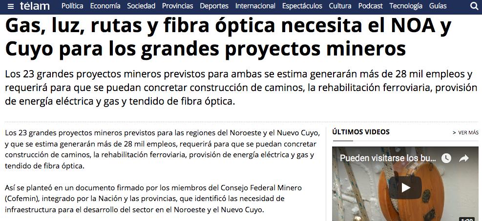 Gas luz rutas y fibra óptica necesita el NOA y Cuyo para los grandes proyectos mineros Télam Agencia Nacional de Noticias